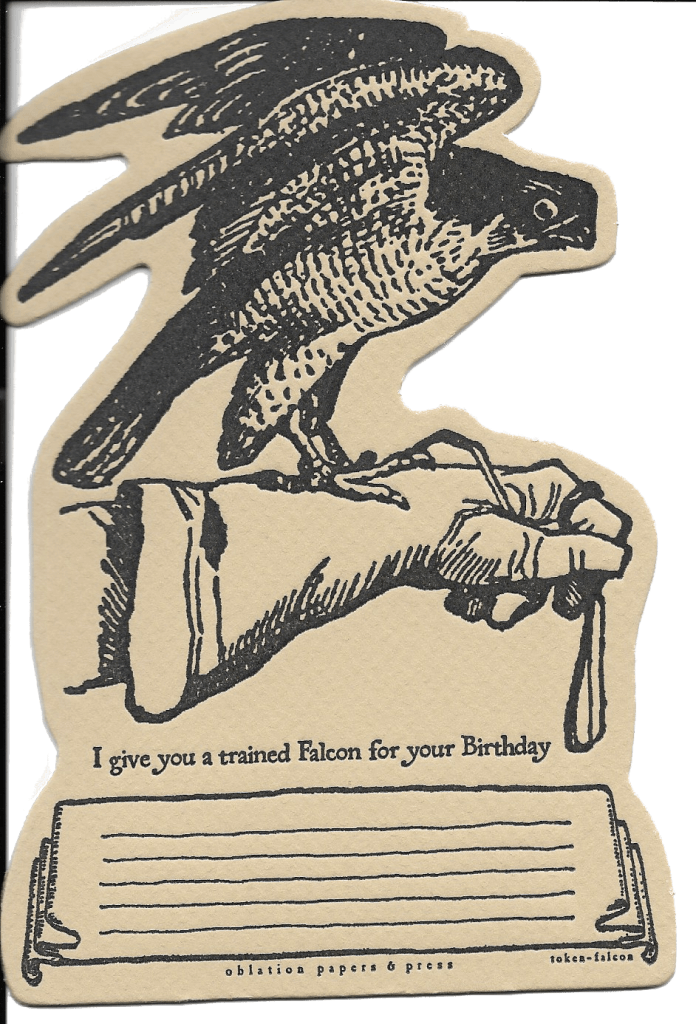 I give you a trained falcon for your birthday